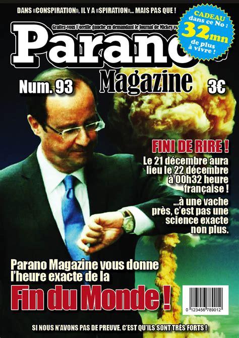 Parano Magazine Vous Donne L Heure Exacte De La Fin Du