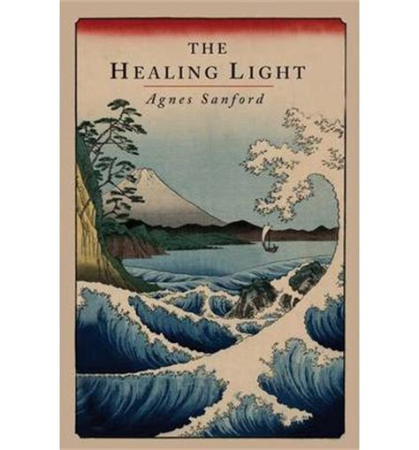 the healing light books the healing light agnes sanford 9781614274797