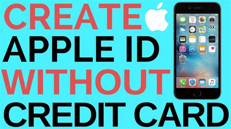 id without credit card how to create apple id without credit card 2018