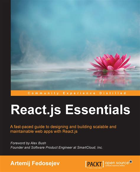 learn react js by building covering fundamental and advanced concepts of react js books react js essentials book by artemij fedosejev
