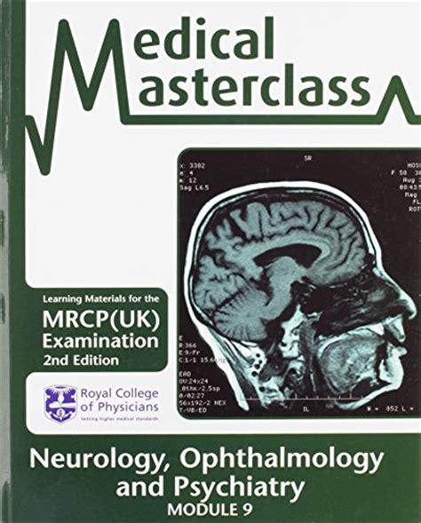 neurology for the psychiatry specialist board books neurology ophthalmology and psychiatry 2nd edition pdf