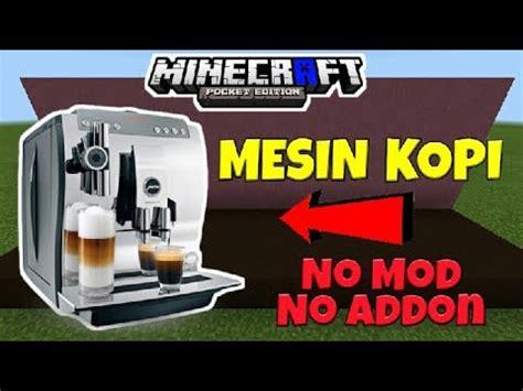 Mesin Bikin Kopi trik buat mesin kopi di mcpe no mod tutorial
