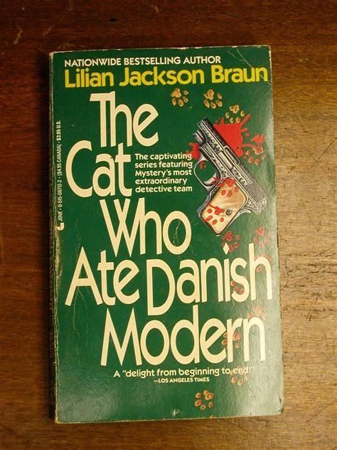 Lilian Jackson Braun Mysterious Menagerie the cat who ate modern by lilian jackson braun