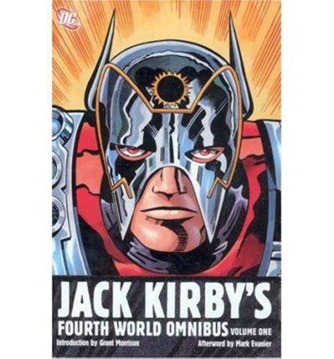 fourth world by kirby omnibus kirby s fourth world omnibus volume 1 ebabble