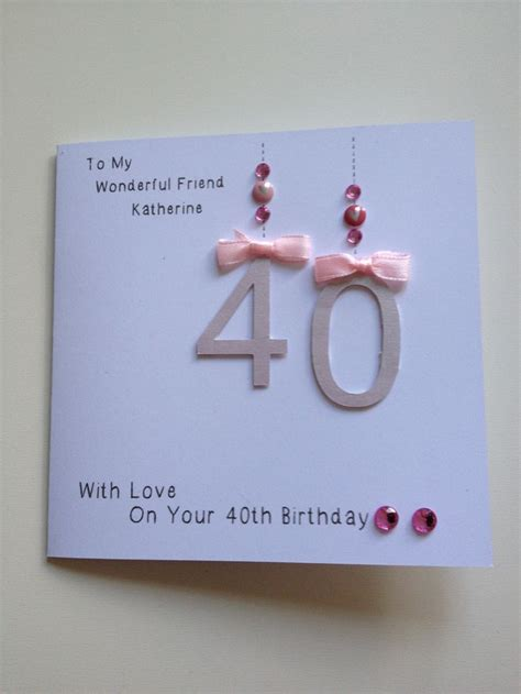 Handmade Birthday Cards For Friends - handmade 40th birthday card for friend diy cards