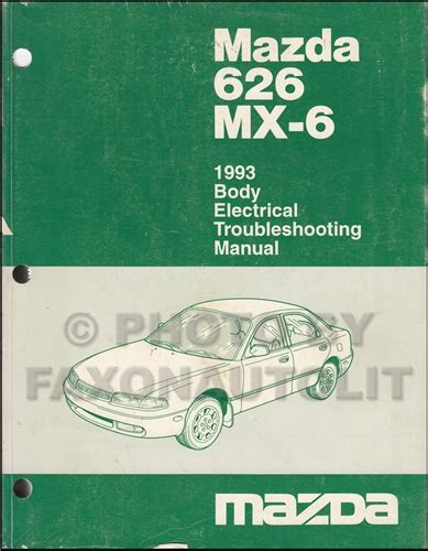 auto manual repair 1993 mazda mx 6 lane departure warning 1993 mazda 626 and mx 6 body electrical troubleshooting manual original