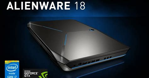 Laptop Alienware Termurah Malaysia alienware s new 18 quot laptop is now faster than the tech today malaysia