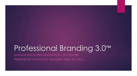 National Black Mba Association Los Angeles Chapter by Personal Branding Workshop Slides By Natascha F Saunders