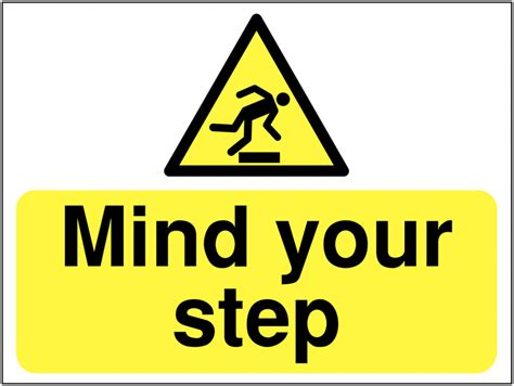signs your is in construction signs mind your step seton uk