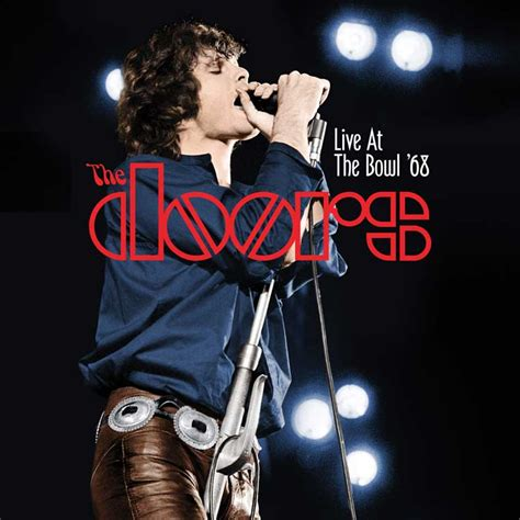 The Doors Live by The Doors Live At The Bowl 68 The Bakery 174