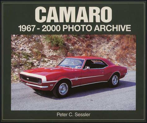 1979 chevrolet camaro parts literature multimedia literature shop manuals classic 1967 2002 all makes all models parts l260 1967 2000 camaro photo archive book classic