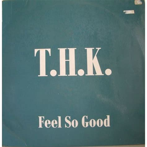 feel good mp3 feel so good remix single t h k mp3 buy full