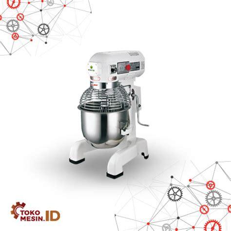 Mixer Roti Besar mixer roti jual mixer roti murah bergaransi distributor