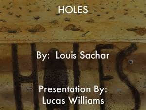 themes in the story holes holes by louis sachar presentation by lucas