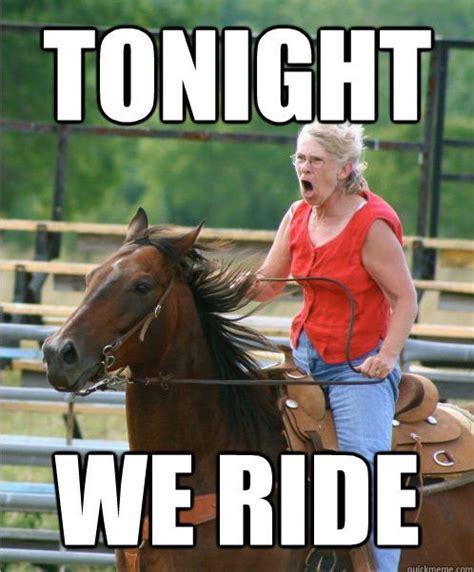 Horse Riding Meme - 241 best images about horse memes on pinterest ryan