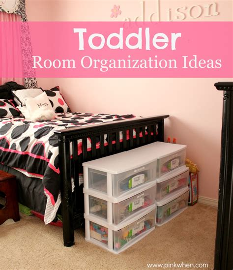Toddler Room Organization by Toddler Room Organization Ideas Pinkwhen
