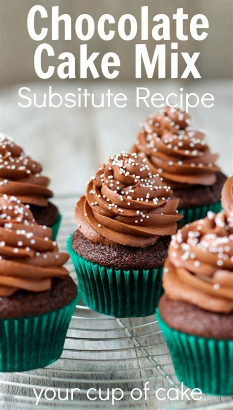 chocolate cake mix substitute your cup of cake