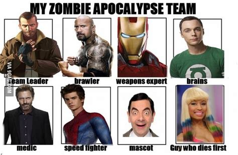 Zombie Apocalypse Team Meme - my zombie apocalypse team know your meme