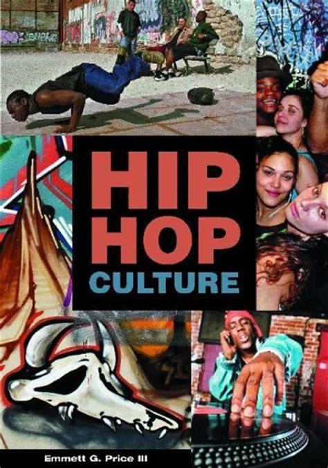 Hip Hop Culture Essay by Culture Essay Hip Hop