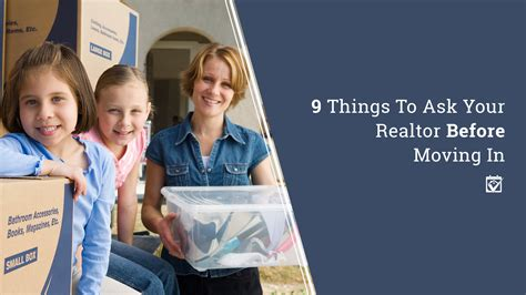 9 necessary things to do before you move into your new homekeepr 9 things you should ask your realtor before