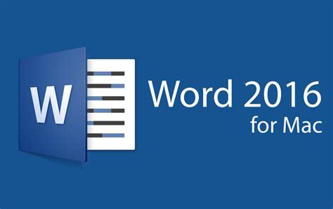 Microsft Word 187 Microsoft Word 2016 For Mac
