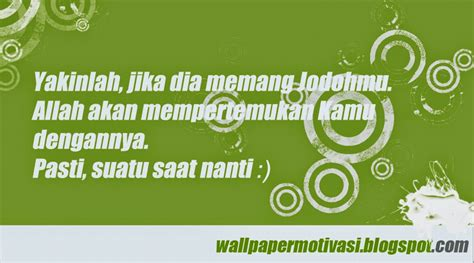 kata mutiara motivasi jodoh pasti bertemu wallpaper motivasi