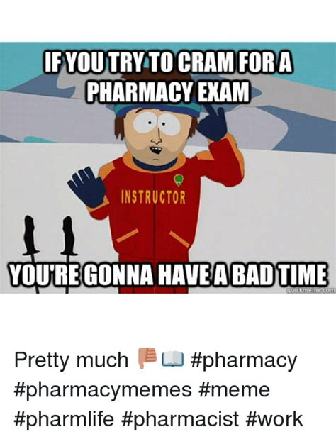 Pharmacist Search search pharmacist memes on me me