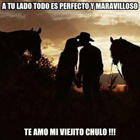 imagenes de amor vaquero para compartir en facebook pin by tana villafana on frases pinterest amor