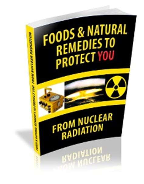 How To Detox From Nuclear Radiation by Nuclear Radiation Detoxfication Ebook