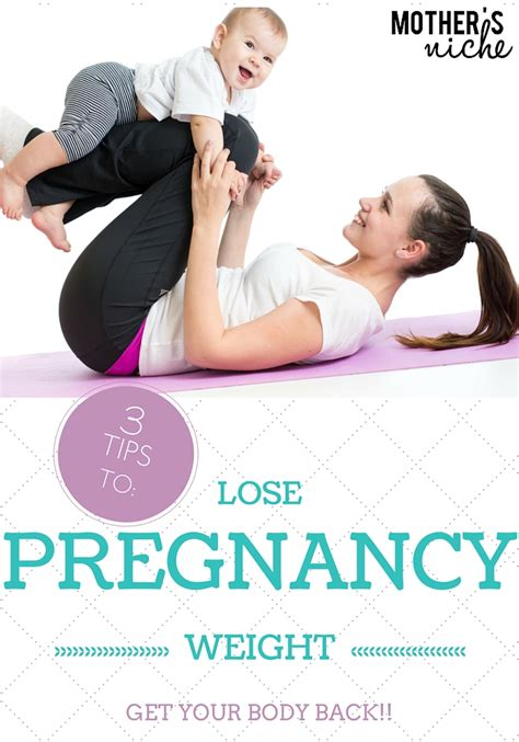 How To Lose Pregnancy Weight by Get Your Back 60lbs Post Pregnancy Weight My 3