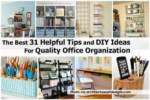 Office Organization Ideas The Best 31 Helpful Tips And Diy Ideas For Quality Office Organization