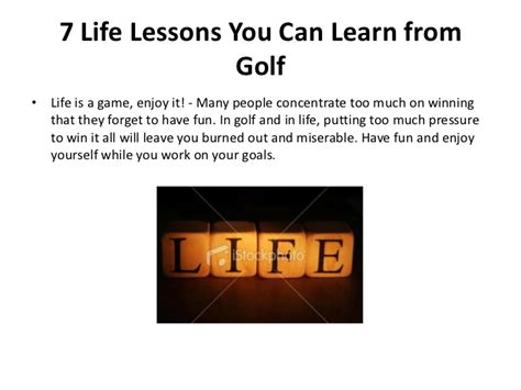 7 Lessons To Learn From Losing Your by 7 Lessons You Can Learn From Golf