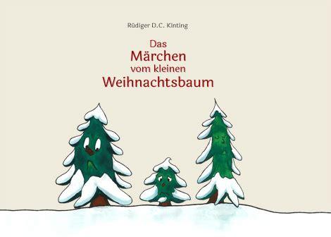 der kleine tannenbaum weihnachtsgeschichte my blog