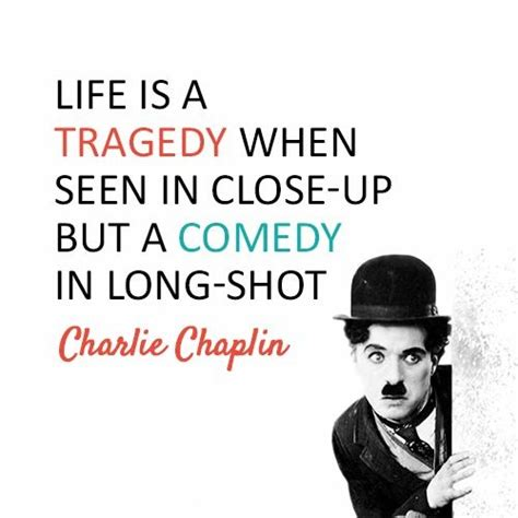 charlie chaplin biography in marathi tragedy quotes tragedy sayings tragedy picture quotes