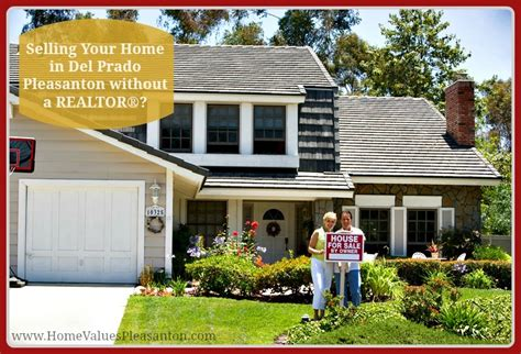 selling your home in prado pleasanton without a