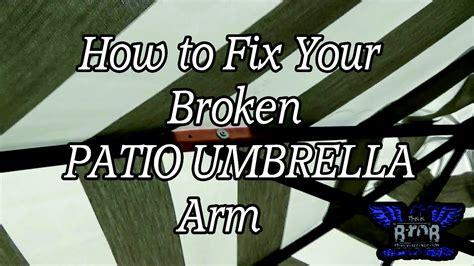 How To Repair Your Patio Umbrella Arm Youtube How To Fix A Patio Umbrella