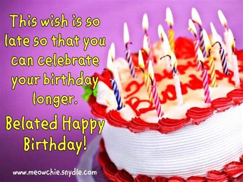 Late Happy Birthday Wishes Happy Belated Birthday Wishes Quotes Quotesgram
