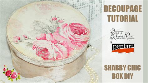 tutorial decoupage shabby chic how to decoupage a shabby chic box d 233 coupage tutorial