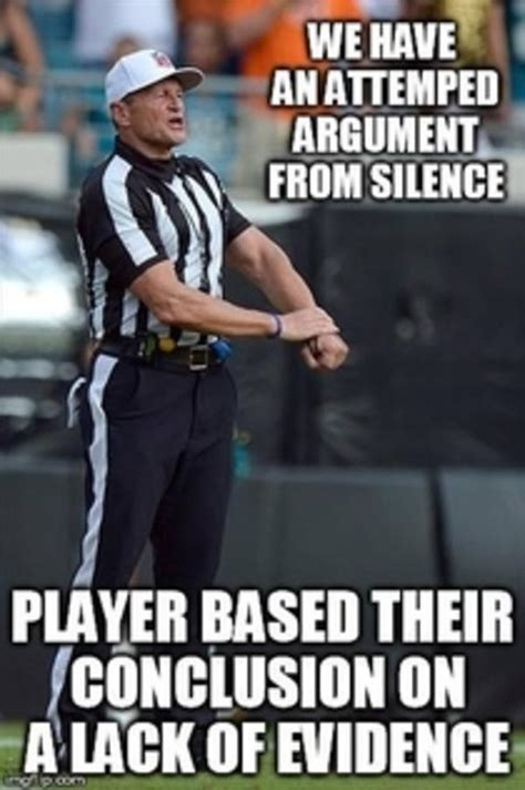 Internet Argument Meme - argument from silence logical fallacy referee know