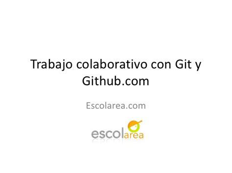 github tutorial slideshare git y github