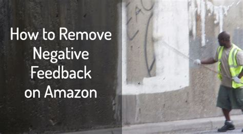 remove negative feedback fba remove negative feedback fba 28 images ebay 10 simple