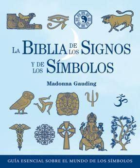 la biblia de los signos y de los simbolos de gauding madonna 9788484452348 lsf