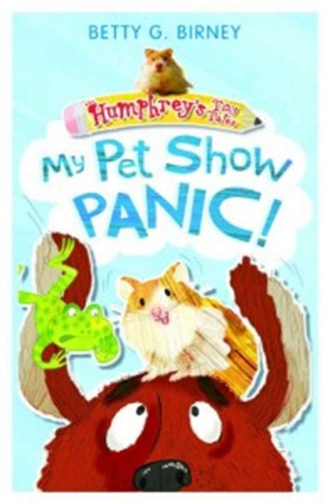 humphrey s pet show panic humphrey s tiny tales books betty birney s 187 archive 187 the u k according to