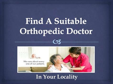Find The Doctor Is In by Find A Suitable Orthopedic Doctor