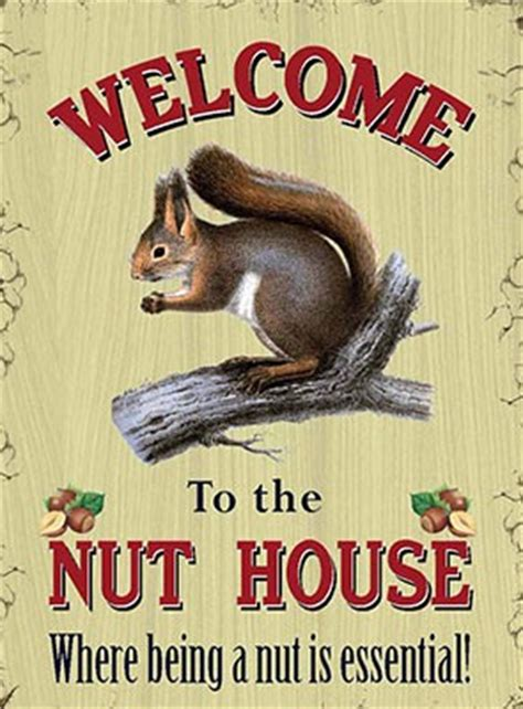 welcome to the nut house welcome to the nut house metal wall sign 80216