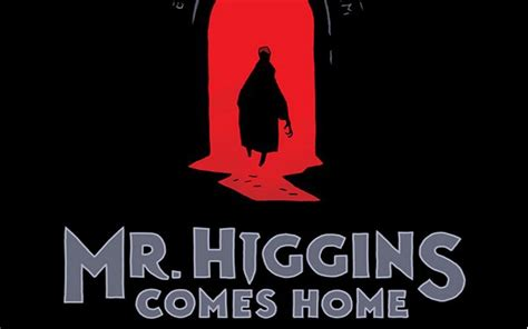 libro mr higgins comes home mr higgins comes home just in time for halloween geekdad