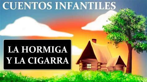 cuentos ilustrados de las 1409558924 la cigarra y la hormiga cuentos infantiles para ni 241 os youtube