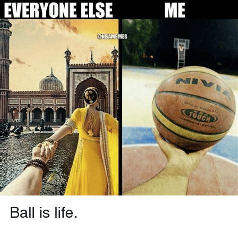 memes  ball  life ball  life memes