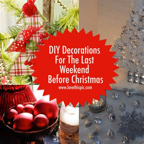 diy decorations for the last weekend before christmas