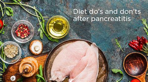 food for pancreatitis diet do s and don ts after pancreatitis san diego sharp health news